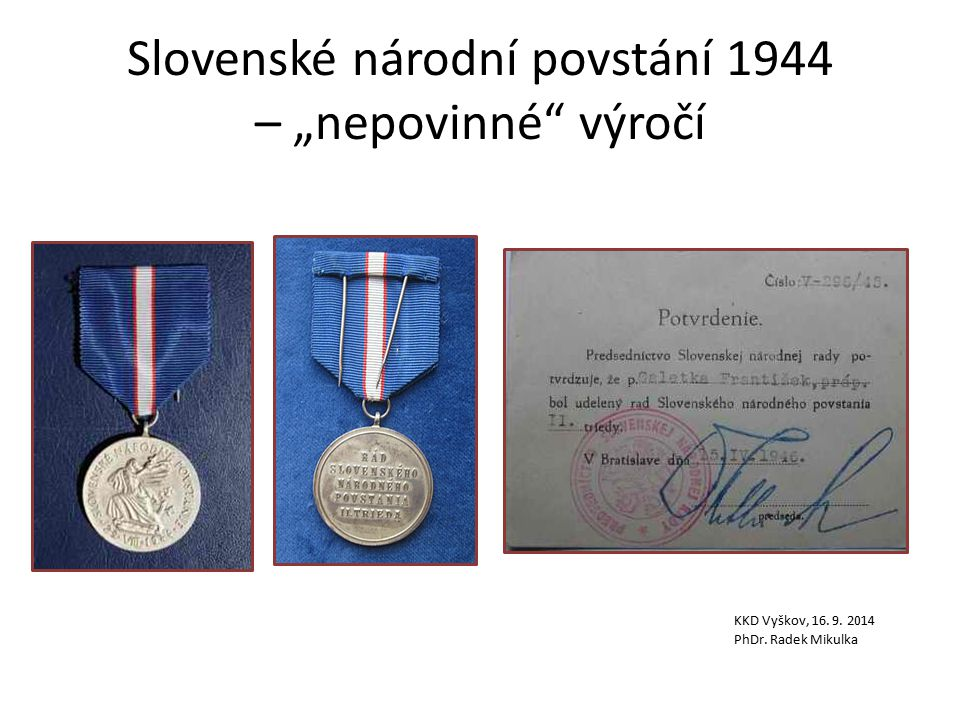 """Slovenské národní povstání 1944 – """"nepovinné výročí"""