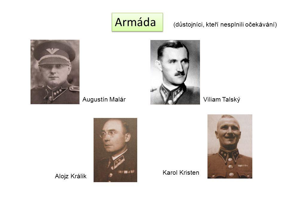 Armáda (důstojníci, kteří nesplnili očekávání) Augustín Malár