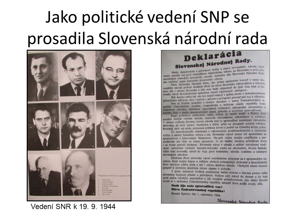Jako politické vedení SNP se prosadila Slovenská národní rada