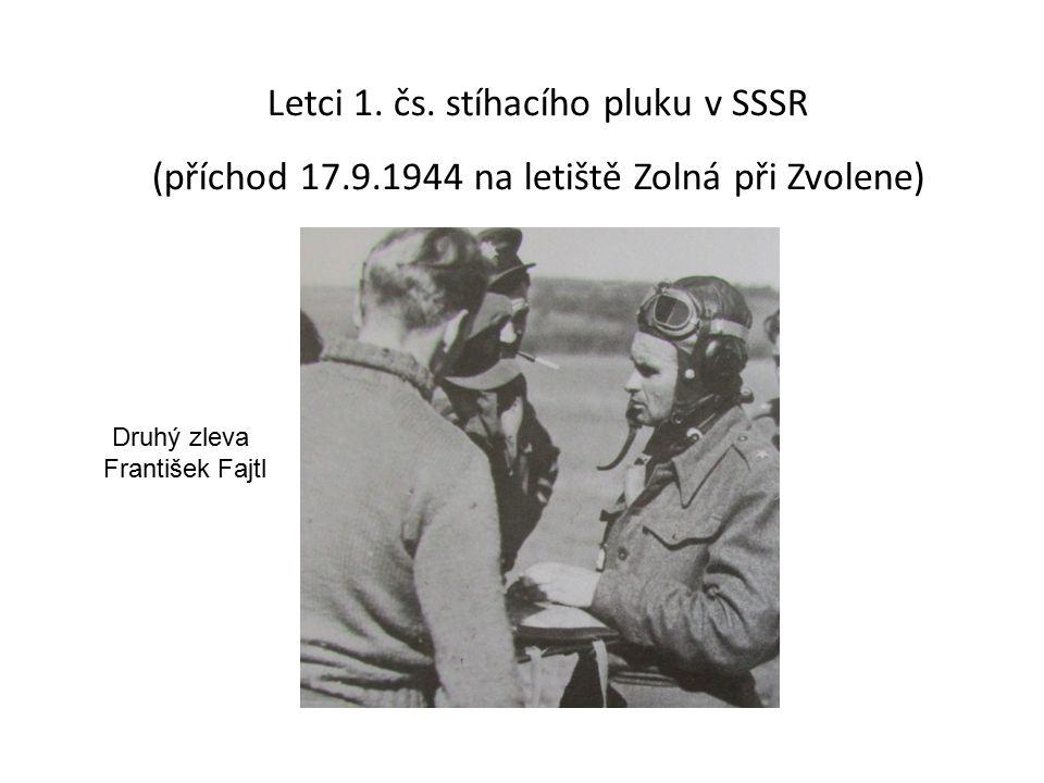 Letci 1. čs. stíhacího pluku v SSSR