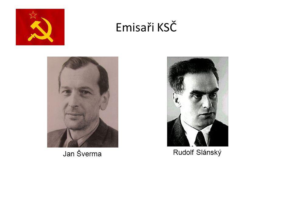 Emisaři KSČ Jan Šverma Rudolf Slánský