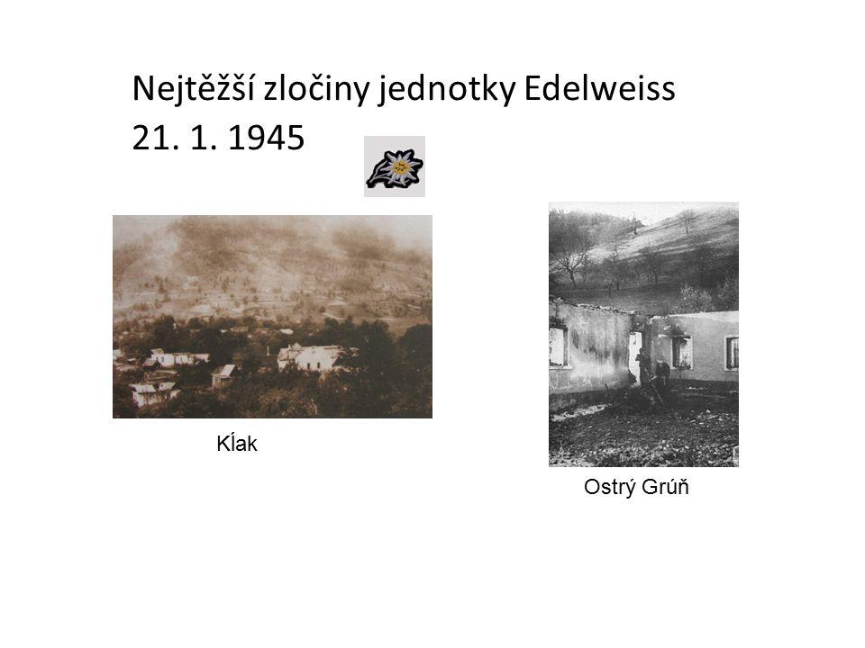 Nejtěžší zločiny jednotky Edelweiss 21. 1. 1945