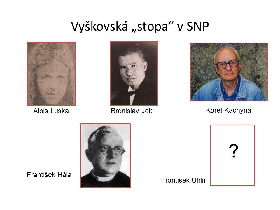 """Vyškovská """"stopa v SNP"""