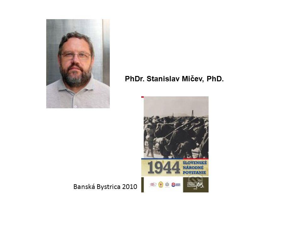 PhDr. Stanislav Mičev, PhD.