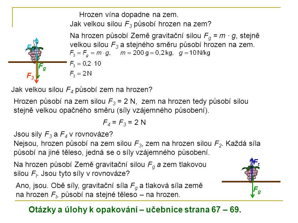Otázky a úlohy k opakování – učebnice strana 67 – 69.