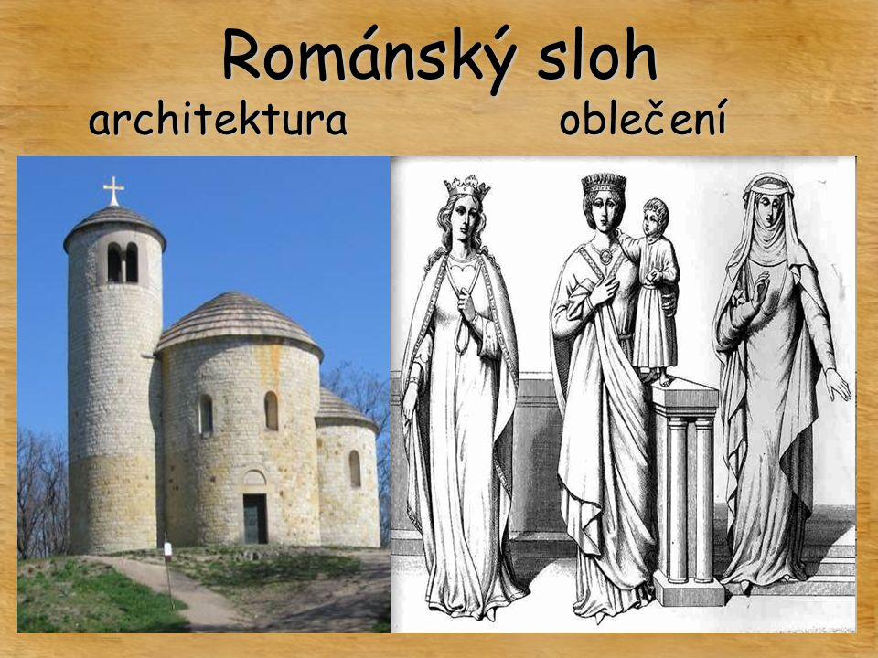 Románský sloh architektura oblečení