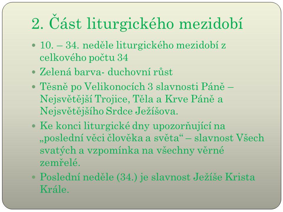 2. Část liturgického mezidobí