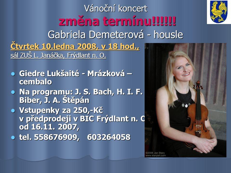Vánoční koncert změna termínu!!!!!! Gabriela Demeterová - housle