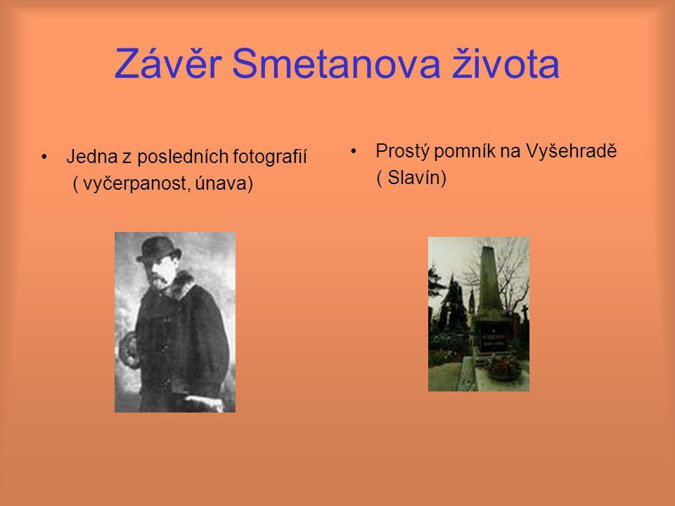 Závěr Smetanova života