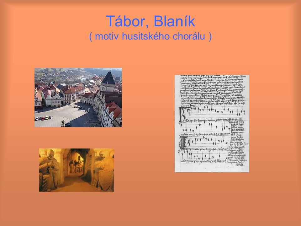 Tábor, Blaník ( motiv husitského chorálu )