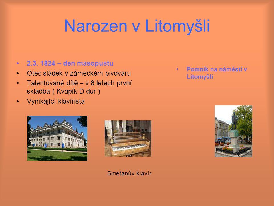 Narozen v Litomyšli 2.3. 1824 – den masopustu