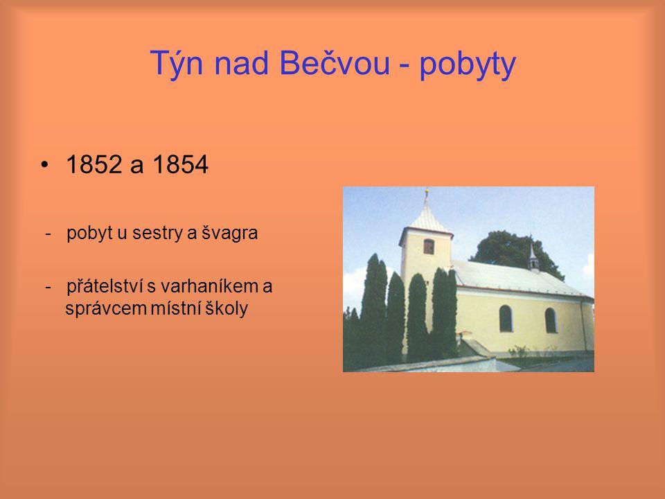 Týn nad Bečvou - pobyty 1852 a 1854 - pobyt u sestry a švagra