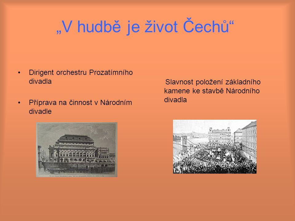 """""""V hudbě je život Čechů"""