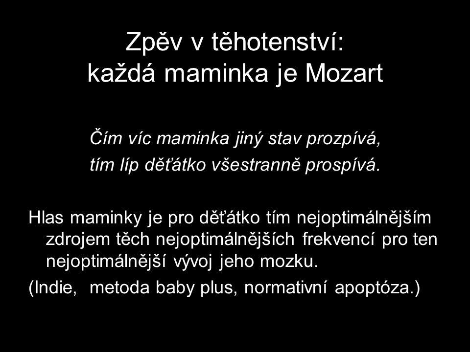 Zpěv v těhotenství: každá maminka je Mozart