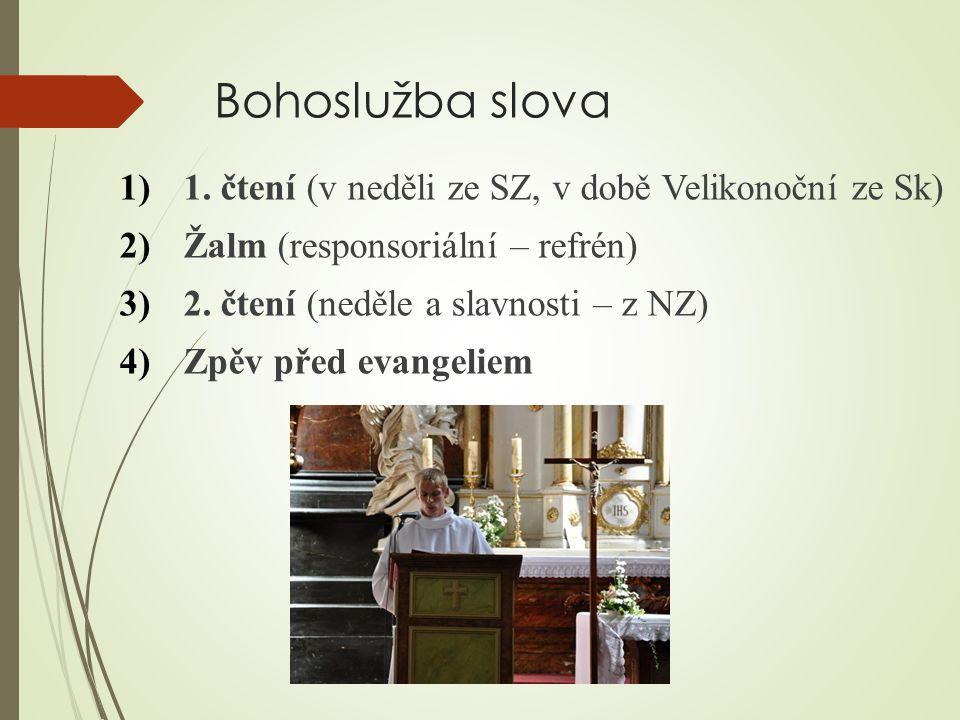 Bohoslužba slova 1. čtení (v neděli ze SZ, v době Velikonoční ze Sk)