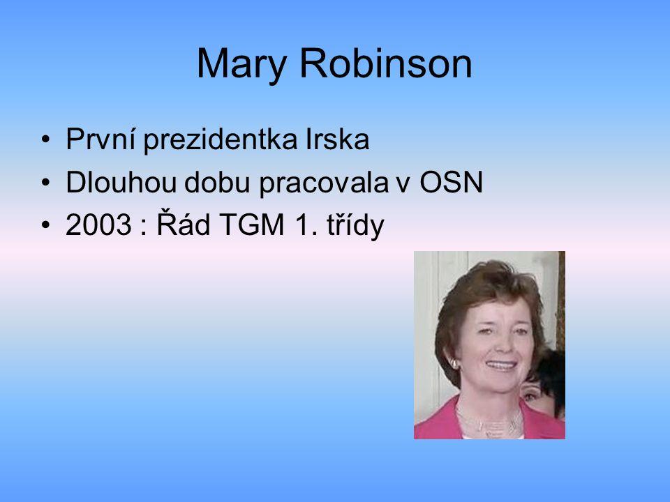 Mary Robinson První prezidentka Irska Dlouhou dobu pracovala v OSN