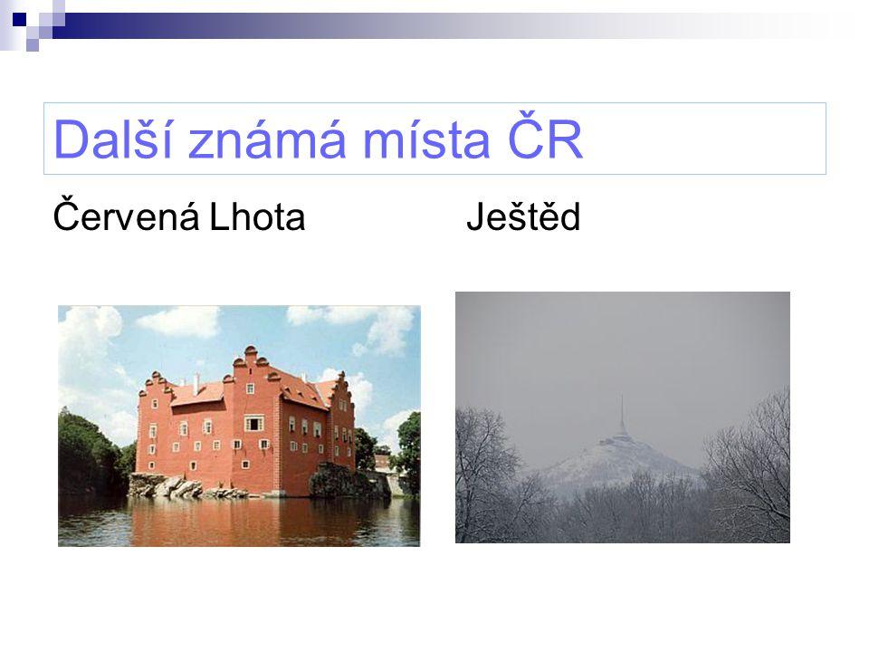 Další známá místa ČR Červená Lhota Ještěd