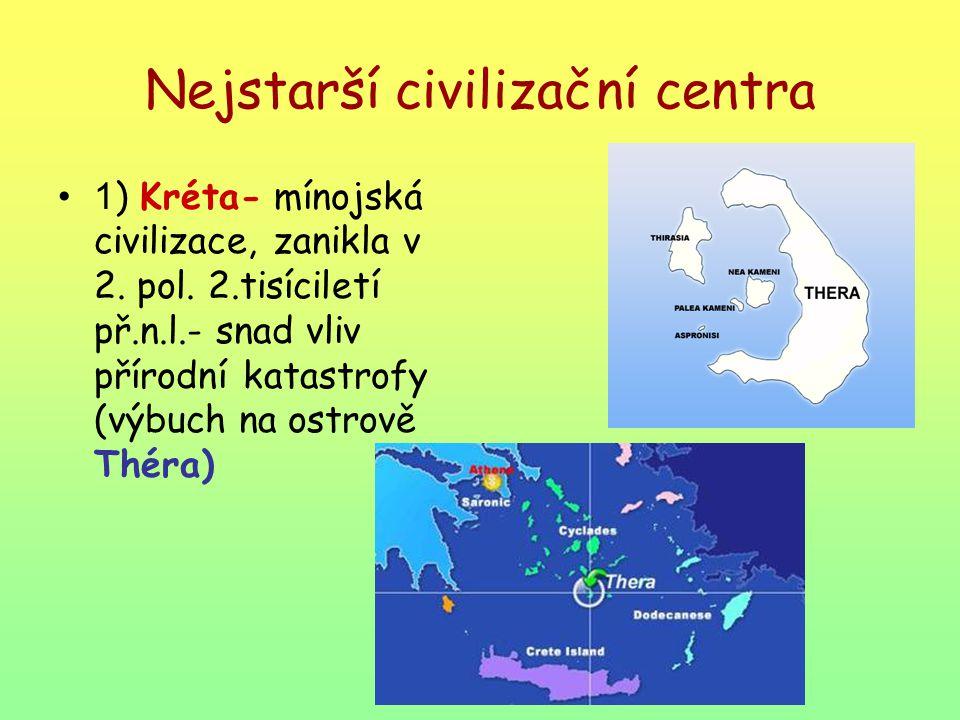 Nejstarší civilizační centra