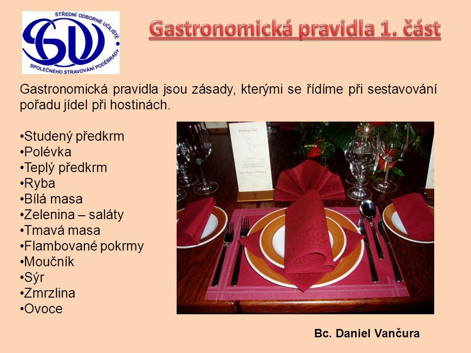 Gastronomická pravidla 1. část