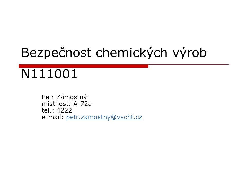 Bezpečnost chemických výrob N111001