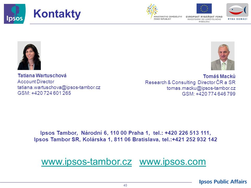 Kontakty www.ipsos-tambor.cz www.ipsos.com