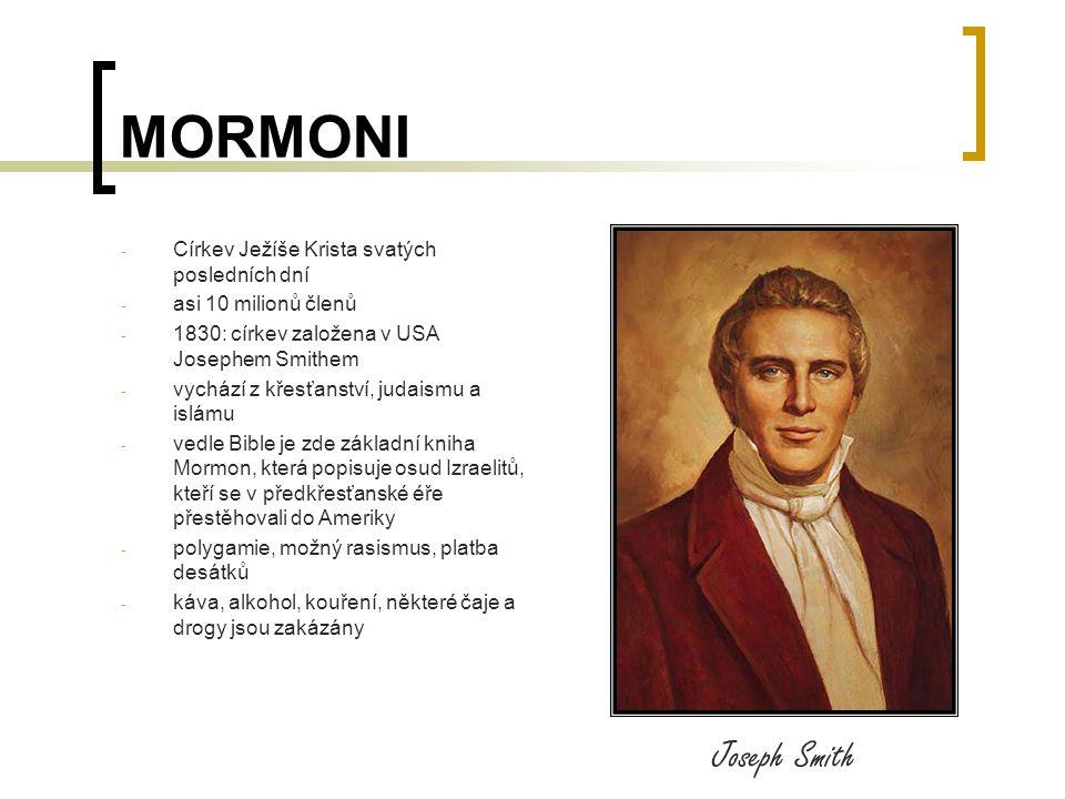 MORMONI Joseph Smith Církev Ježíše Krista svatých posledních dní