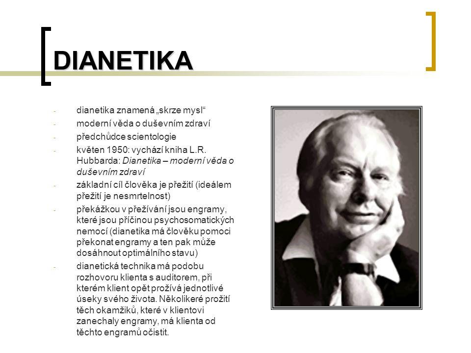 """DIANETIKA dianetika znamená """"skrze mysl"""
