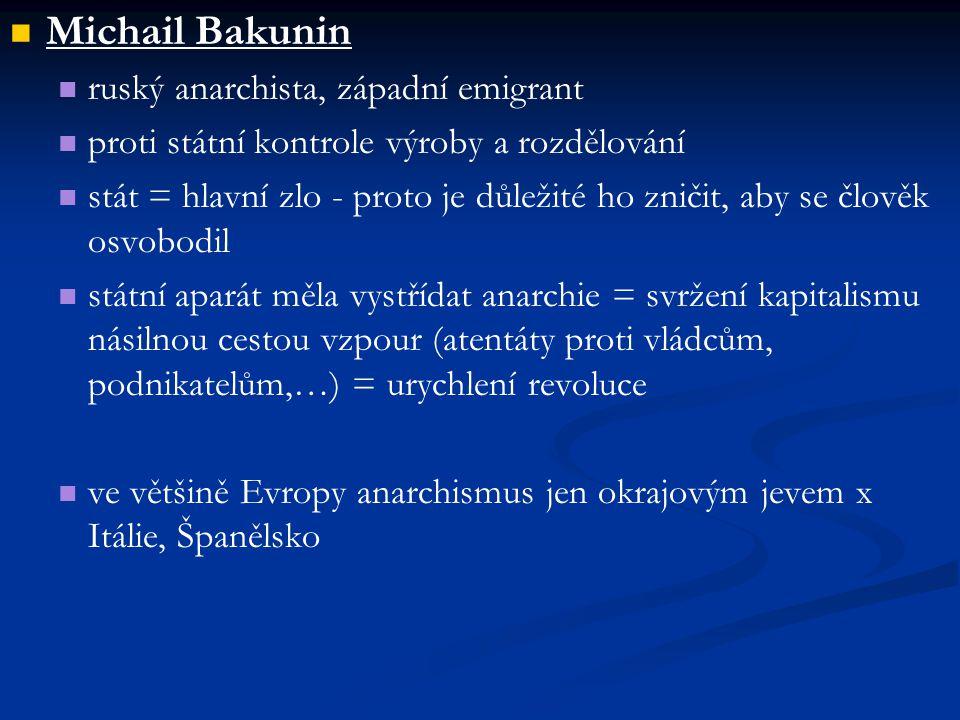 Michail Bakunin ruský anarchista, západní emigrant