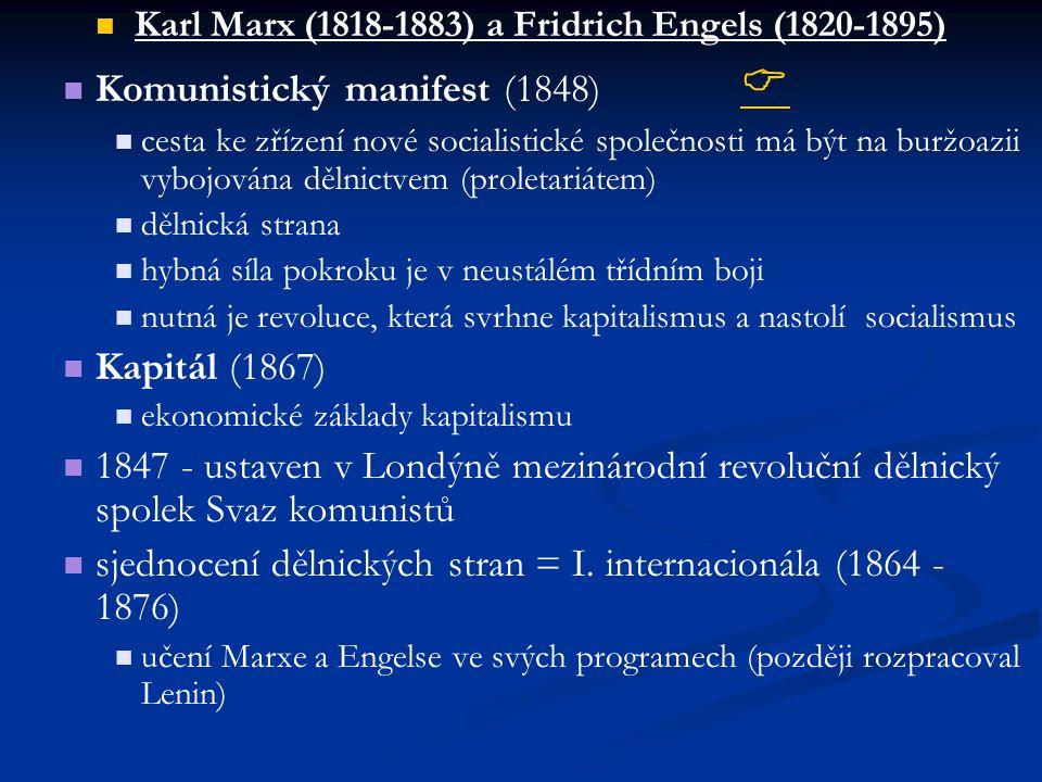 Karl Marx (1818-1883) a Fridrich Engels (1820-1895)