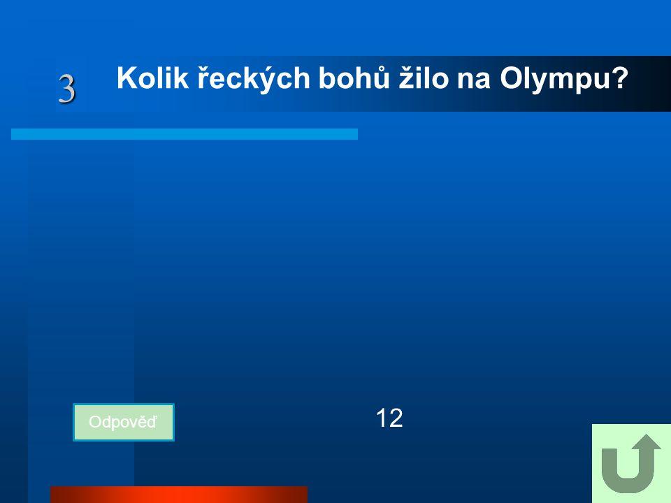 Kolik řeckých bohů žilo na Olympu
