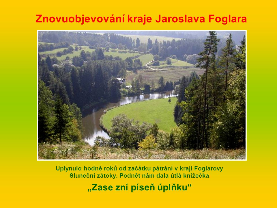 Znovuobjevování kraje Jaroslava Foglara