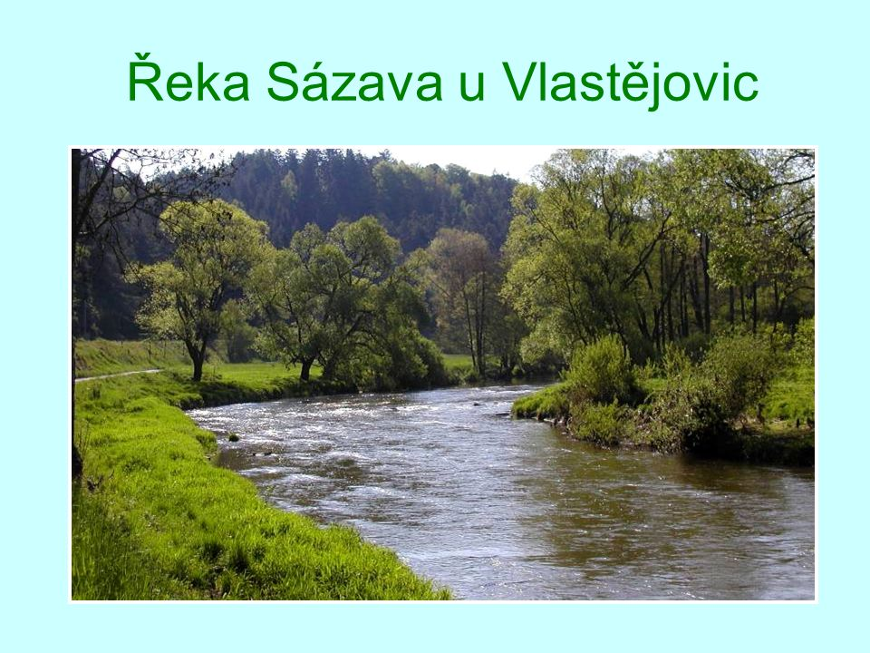 Řeka Sázava u Vlastějovic