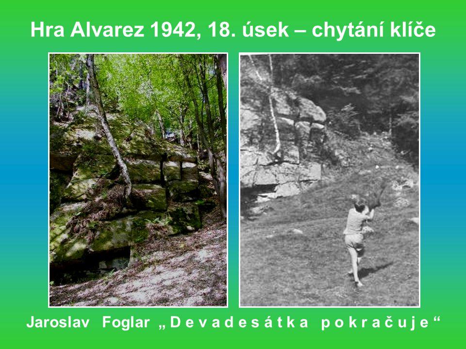 Hra Alvarez 1942, 18. úsek – chytání klíče