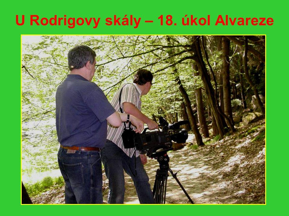 U Rodrigovy skály – 18. úkol Alvareze