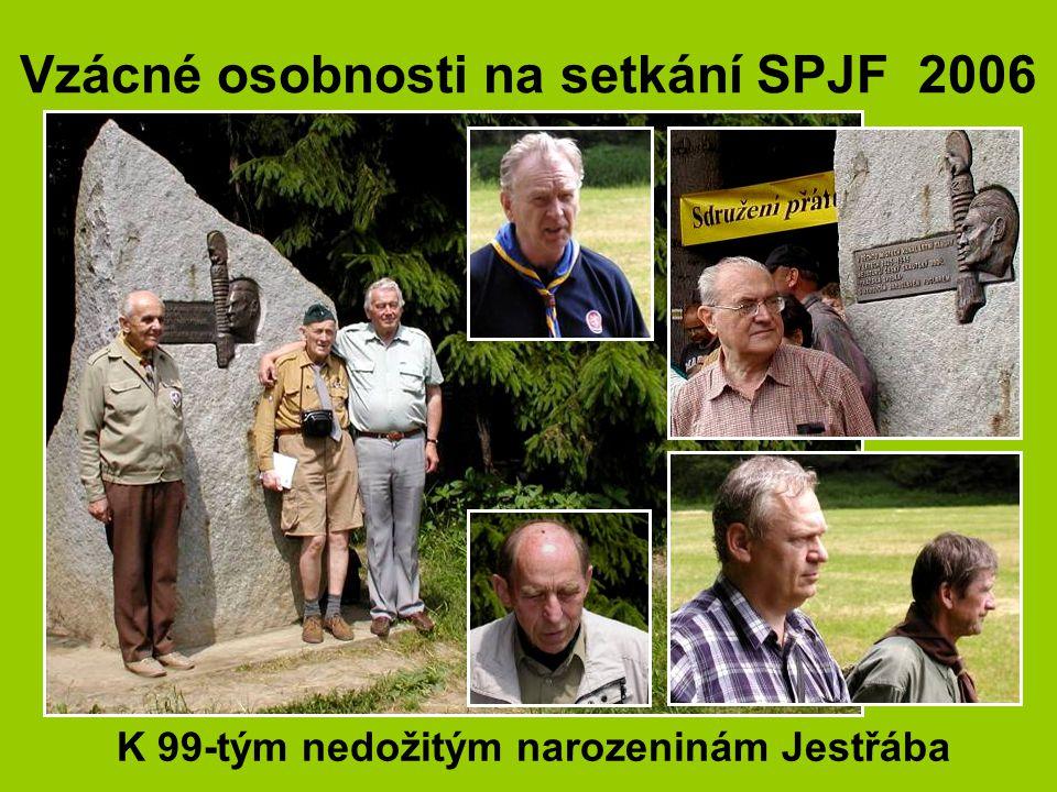 Vzácné osobnosti na setkání SPJF 2006