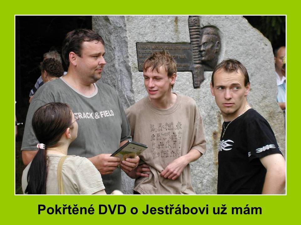 Pokřtěné DVD o Jestřábovi už mám