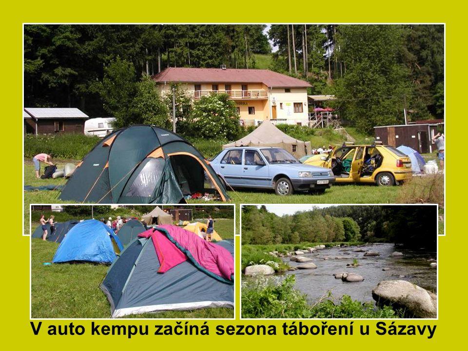 V auto kempu začíná sezona táboření u Sázavy