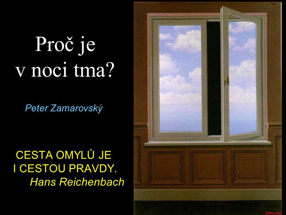Peter Zamarovský CESTA OMYLŮ JE I CESTOU PRAVDY. Hans Reichenbach