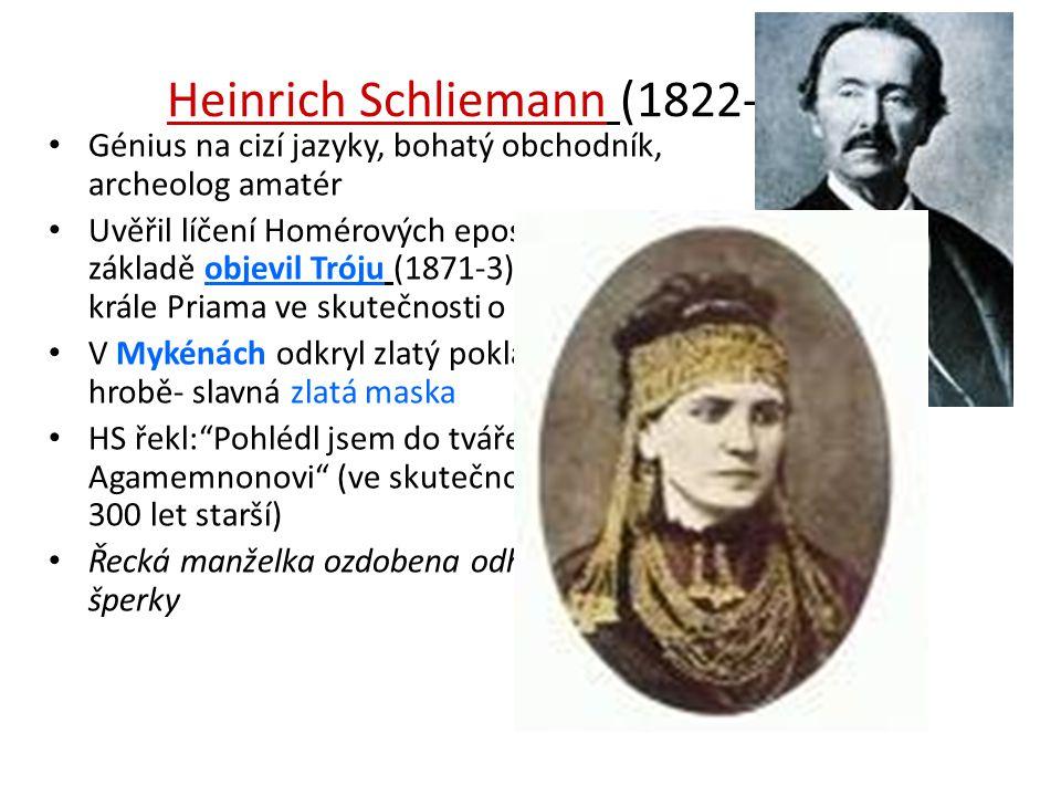 Heinrich Schliemann (1822- 1890)
