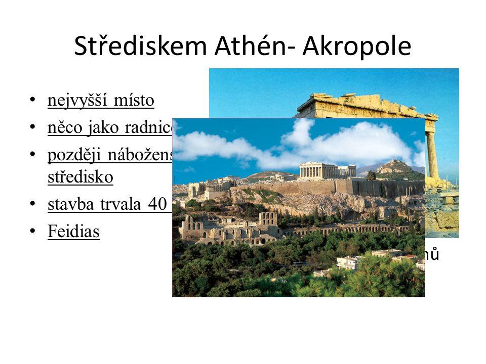 Střediskem Athén- Akropole