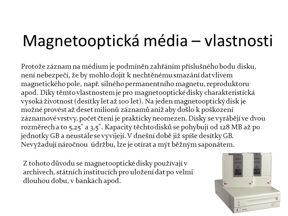 Magnetooptická média – vlastnosti
