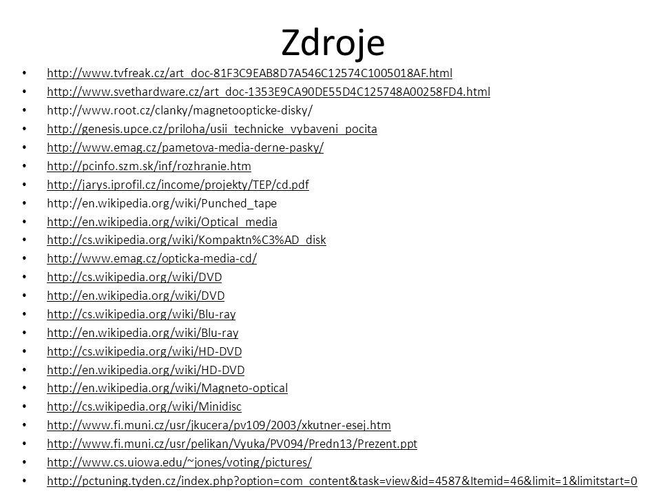 Zdroje http://www.tvfreak.cz/art_doc-81F3C9EAB8D7A546C12574C1005018AF.html. http://www.svethardware.cz/art_doc-1353E9CA90DE55D4C125748A00258FD4.html.