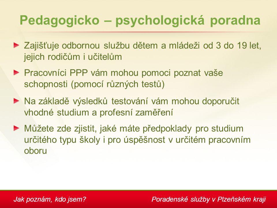 Pedagogicko – psychologická poradna
