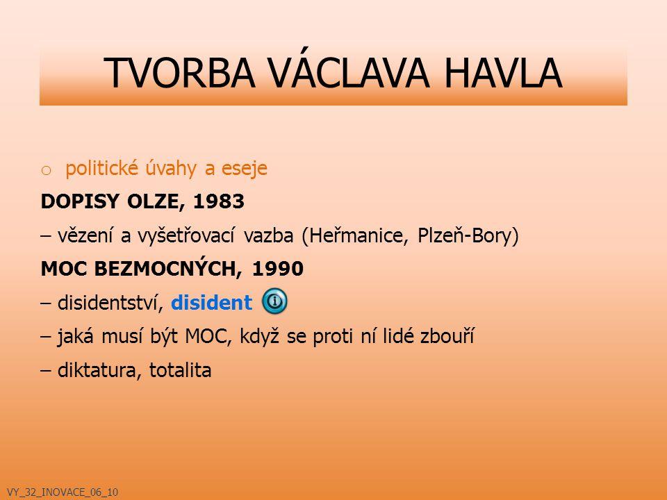 TVORBA VÁCLAVA HAVLA politické úvahy a eseje DOPISY OLZE, 1983