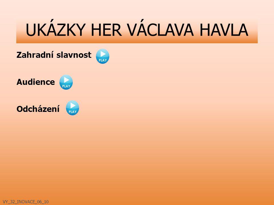 UKÁZKY HER VÁCLAVA HAVLA