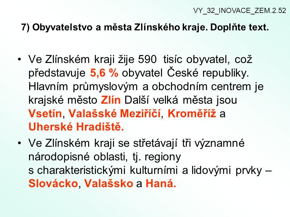 7) Obyvatelstvo a města Zlínského kraje. Doplňte text.