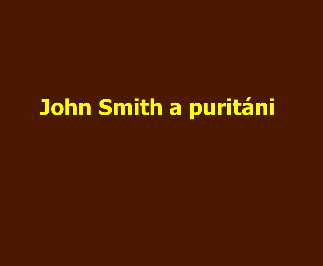 John Smith a puritáni