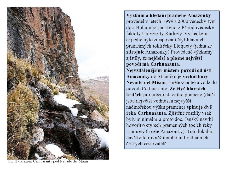 Obr. 2 - Pramen Carhuasanty pod Nevado del Mismi