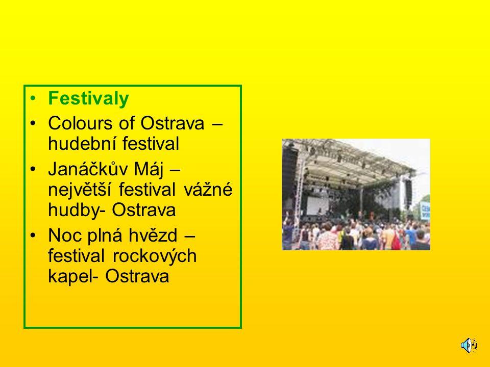Festivaly Colours of Ostrava – hudební festival. Janáčkův Máj – největší festival vážné hudby- Ostrava.