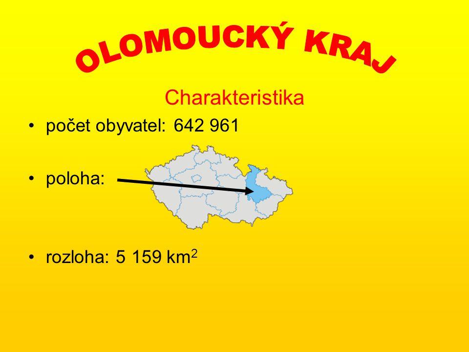 OLOMOUCKÝ KRAJ Charakteristika počet obyvatel: 642 961 poloha: